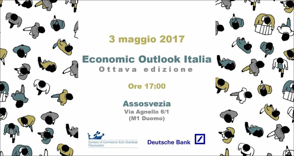 eventi assosvezia camera di commercio italo svedese economic outlook ottava edizione deutsche bank 3 maggio 2017